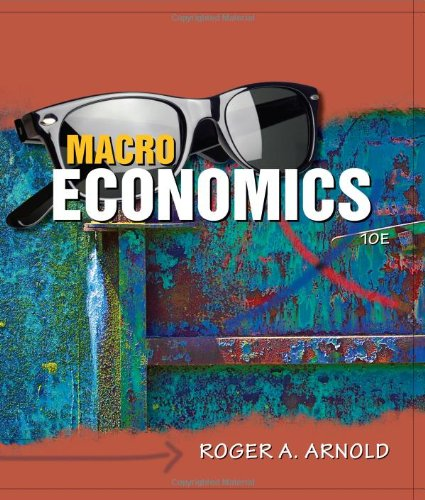 Macroeconomics (Available Titles CourseMate) (0538452870) by Arnold, Roger A.