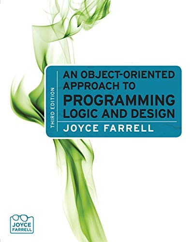 9780538452984: An Object-Oriented Approach to Programming Logic and Design