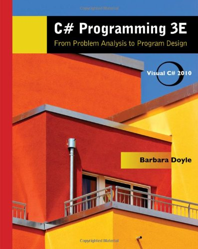 9780538453028: C# Programming: From Problem Analysis to Program Design (Introduction to Programming)