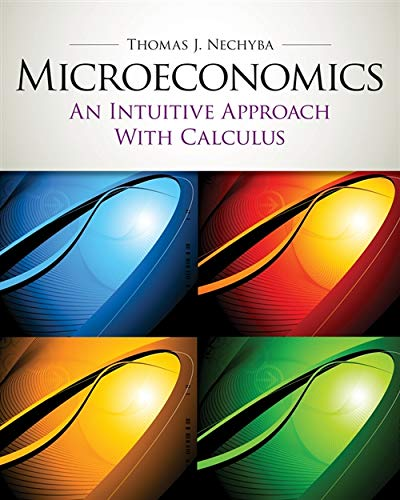 9780538453257: Microeconomics: An Intuitive Approach with Calculus (with Study Guide) (Upper Level Economics Titles)