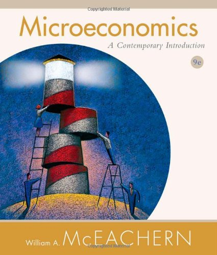 Microeconomics: A Contemporary Introduction (Available Titles CourseMate): William A. McEachern