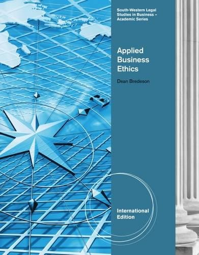 9780538453974: Applied Business Ethics: A Skills-Based Approach, International Edition