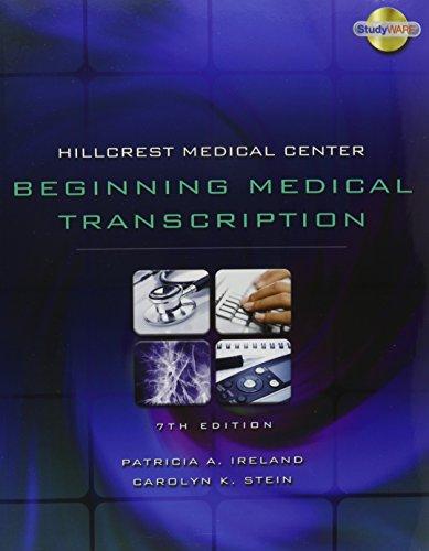 9780538454339: Hillcrest Medical Center: Beginning Medical Transcription Textbook and Audio CD Pkg