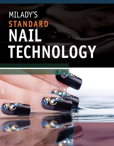 Milady's Standard Nail Technology (0538457619) by Milady; Alisha Rimando Botero; Catherine M. Frangie; Jim McConnell; Jacqueline Oliphant