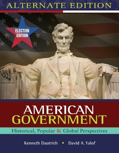 9780538460378: Bundle: American Government: Historical, Popular, Global Perspectives, Election Update, Alternate Edition + Resource Center with eBook, InfoTrac Printed Access Card