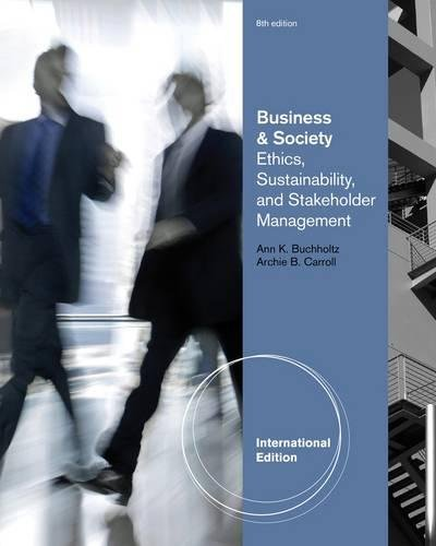 9780538466769: Business and Society: Ethics and Stakeholder Management, International Edition
