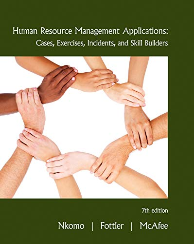 9780538468077: Human Resource Management Applications: Cases, Exercises, Incidents, and Skill Builders