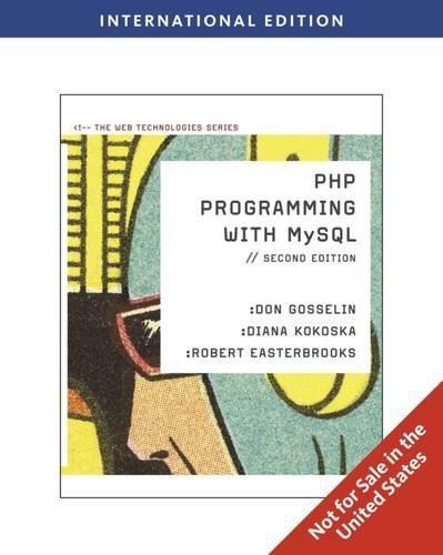 9780538468145: PHP Programming with MySQL, International Edition (Web Technologies)