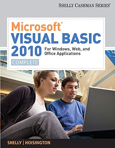 9780538468480: Microsoft (R) Visual Basic 2010 for Windows, Web, and Office Applications: Complete (Shelly Cashman)