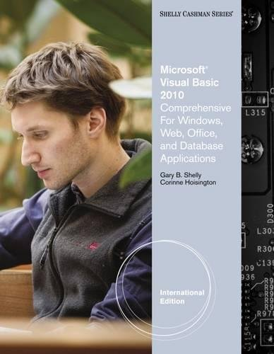 9780538468497: Microsoft® Visual Basic 2010: Comprehensive for Windows, Web, Office, and Database Applications, International Edition
