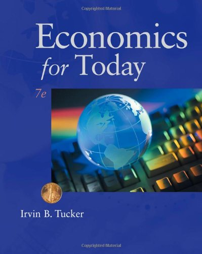 Economics for Today (Available Titles CourseMate) (9780538469388) by Irvin B. Tucker