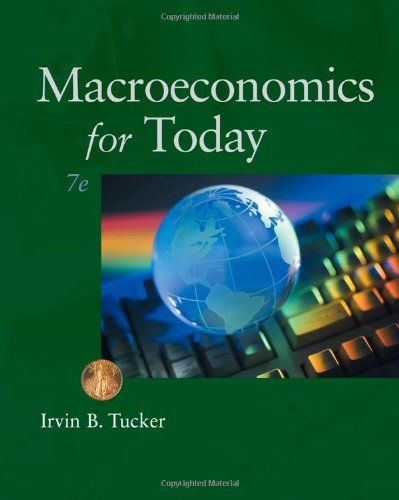 Macroeconomics for Today (Available Titles CourseMate): Tucker, Irvin B.