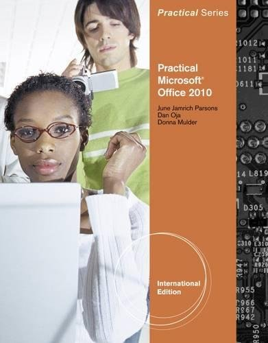 Practical Microsoft Office 2010: Donna Mulder, June