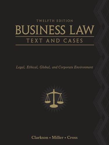 9780538470827: Business Law: Text and Cases: Legal, Ethical, Global, and Corporate Environment