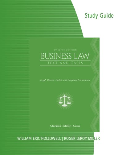 9780538472777: Study Guide for Clarkson/Cross/Miller's Business Law: Text and Cases - Legal, Ethical, Global, and Corporate Environment, 12th