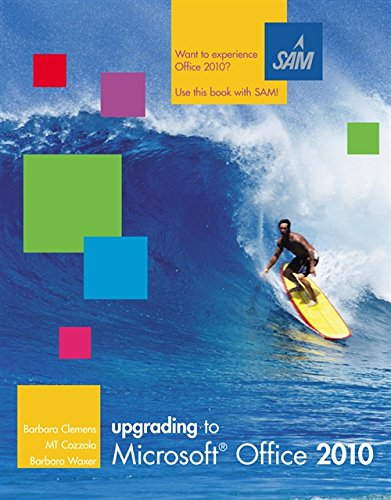 9780538472883: Upgrading to Microsoft Office 2010 (Available Titles Skills Assessment Manager (SAM) - Office 2010)