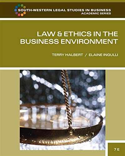 9780538473514: Law and Ethics in the Business Environment (South-Western Legal Studies in Business Academic)