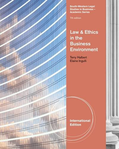 9780538473521: Law and Ethics in the Business Environment