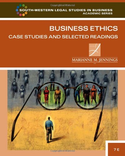 9780538473538: Business Ethics: Case Studies and Selected Readings (South-western Legal Studies in Business Academic Series)