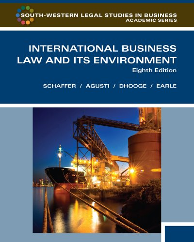 9780538473613: International Business Law and Its Environment, Eighth Edition (South-Western Legal Studies in Business Academic Series)