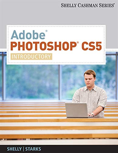 9780538473897: Adobe Photoshop CS5: Introductory (SAM 2010 Compatible Products)
