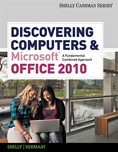 9780538473934: Discovering Computers and Microsoft Office 2010: A Fundamental Combined Approach (SAM 2010 Compatible Products)