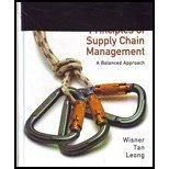 Principles of Supply Chain Management: A Balanced: Wisner, Joel D.