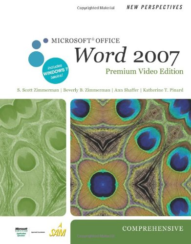 9780538475921: New Perspectives on Microsoft Office Word 2007, Comprehensive, Premium Video Edition (Available Titles Skills Assessment Manager (SAM) - Office 2007)