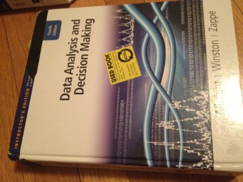 Data Analysis and Decision Making - Textbook ONLY: S. Christian Albright