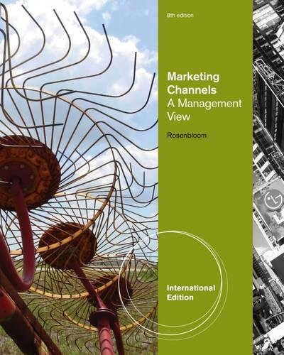 9780538477604: Marketing Channels: A Management View, International Edition