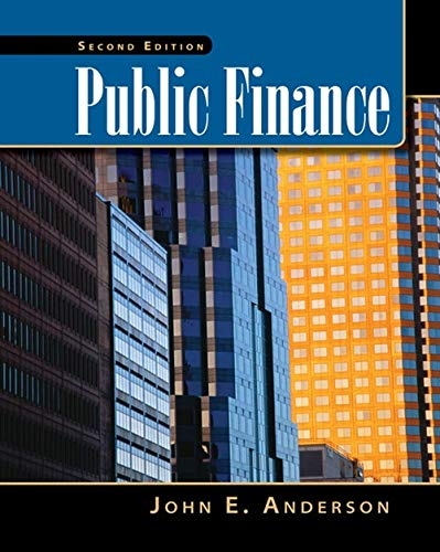 9780538478441: Public Finance (with InfoTrac 2-Semester and Economic Applications Printed Access Card) (Upper Level Economics Titles)
