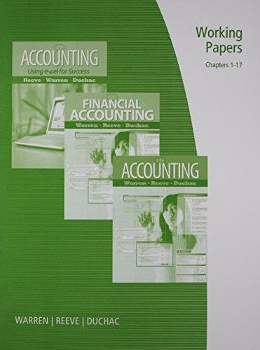 9780538478533: Working Papers, Chapters 1-17 for Warren/Reeve/Duchac's Accounting, 24th and Financial Accounting, 12th