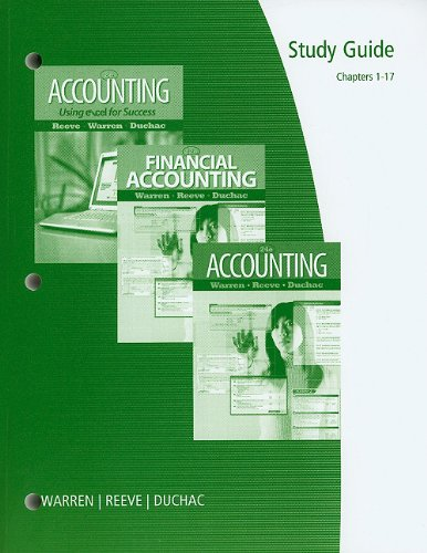 9780538478557: Study Guide, Chapters 1-17 for Warren/Reeve/Duchac's Accounting, 24th and Financial Accounting, 12th