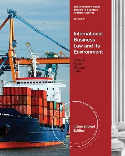 9780538480758: International Business Law and Its Environment. Richard Schaffer, Beverley Earle, Filiberto Agusti