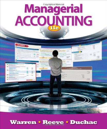 Managerial Accounting (0538480904) by Warren, Carl S.; Reeve, James M.; Duchac, Jonathan