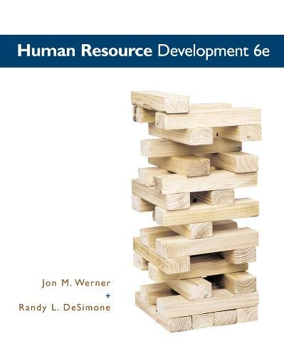 Human Resource Development: Jon M. Werner,