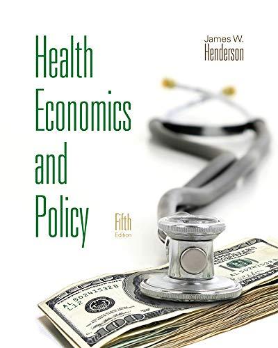 9780538481175: Health Economics and Policy