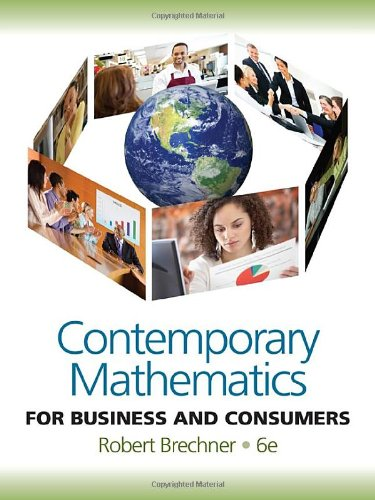 Contemporary Mathematics for Business and Consumers: Brechner, Robert