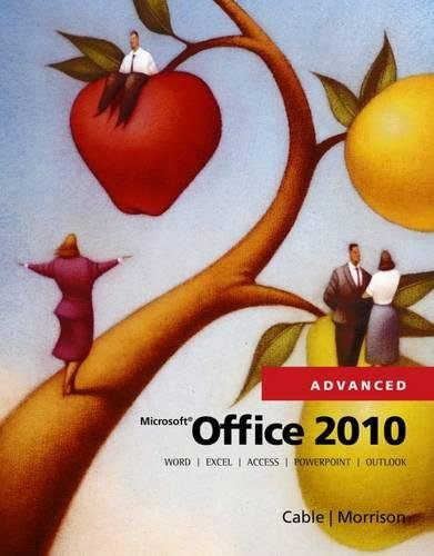 9780538481298: Microsoft Office 2010, Advanced (SAM 2010 Compatible Products)