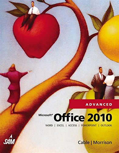 9780538481434: Microsoft Office 2010, Advanced (Origins Series)