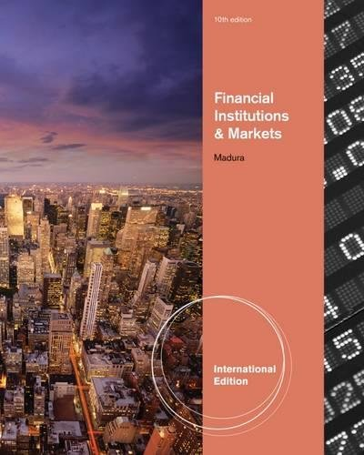 9780538482172: Financial Institutions and Markets