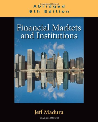 9780538482493: Financial Markets and Institutions, Abridged Edition (with Stock-Trak Coupon)