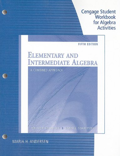9780538496322: Student Workbook for Elementary and Intermediate Algebra: A Combined Approach, 5th