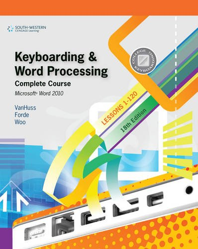 9780538496476: Keyboarding & Word Processing, Complete Course, Lessons 1-120: Microsoft Word 2010 (College Keyboarding)