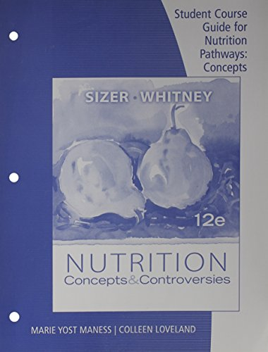 9780538496810: Student Course Guide for Sizer/Whitney's Nutrition: Concepts and Controversies, 12th
