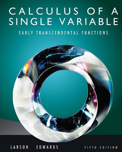 9780538497183: Calculus of a Single Variable: Early Transcendental Functions, 5th Edition