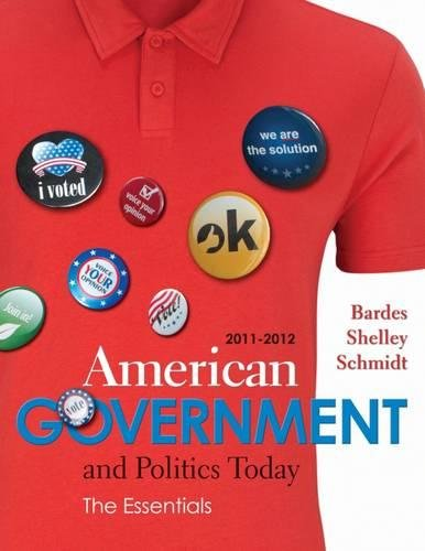 9780538497190: American Government and Politics Today: Essentials 2011 - 2012 Edition