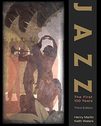 Jazz: The First 100 Years (Paperback): Henry Martin, Associate Professor Keith Waters