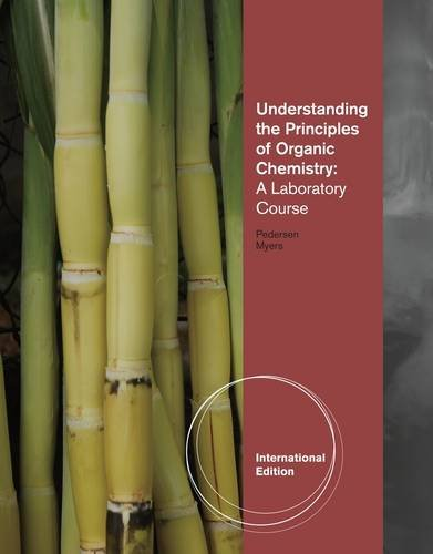 9780538497718: Understanding the Principles of Organic Chemistry: A Laboratory Course