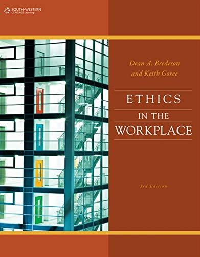 Ethics in the Workplace: Dean Bredeson; Keith